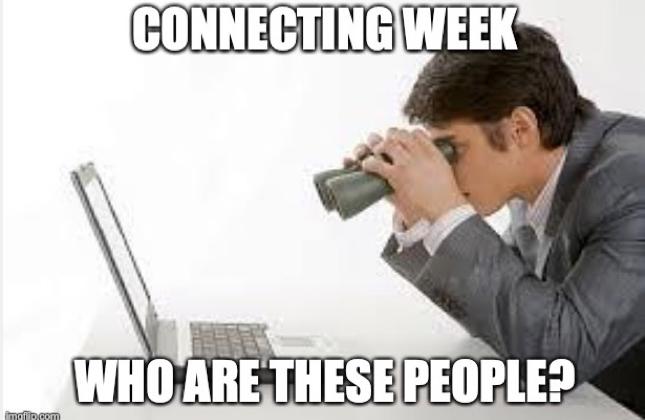 Connecting week meme